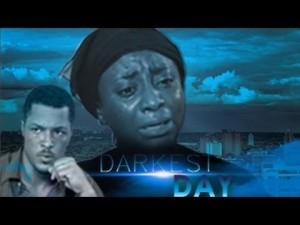 Darkest Day – Nigerian Nollywood Movie
